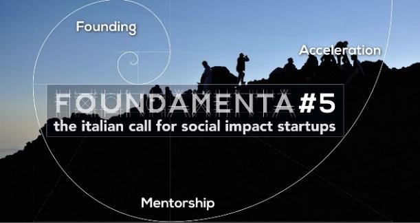 Parte FOUNDAMENTA#5, la call italiana per startup a impatto sociale, scadenza 28 gennaio 2018