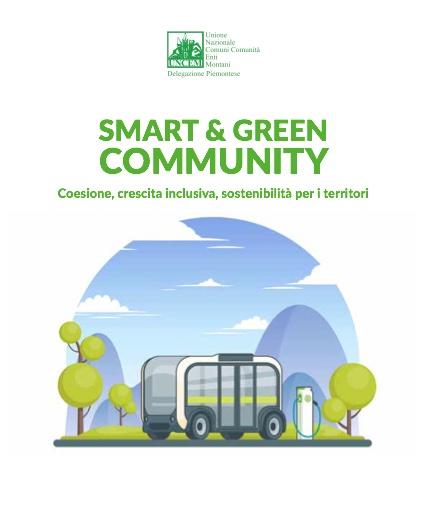 Uncem punta su smart e green per coesione, crescita inclusiva e sostenibilità dei territori