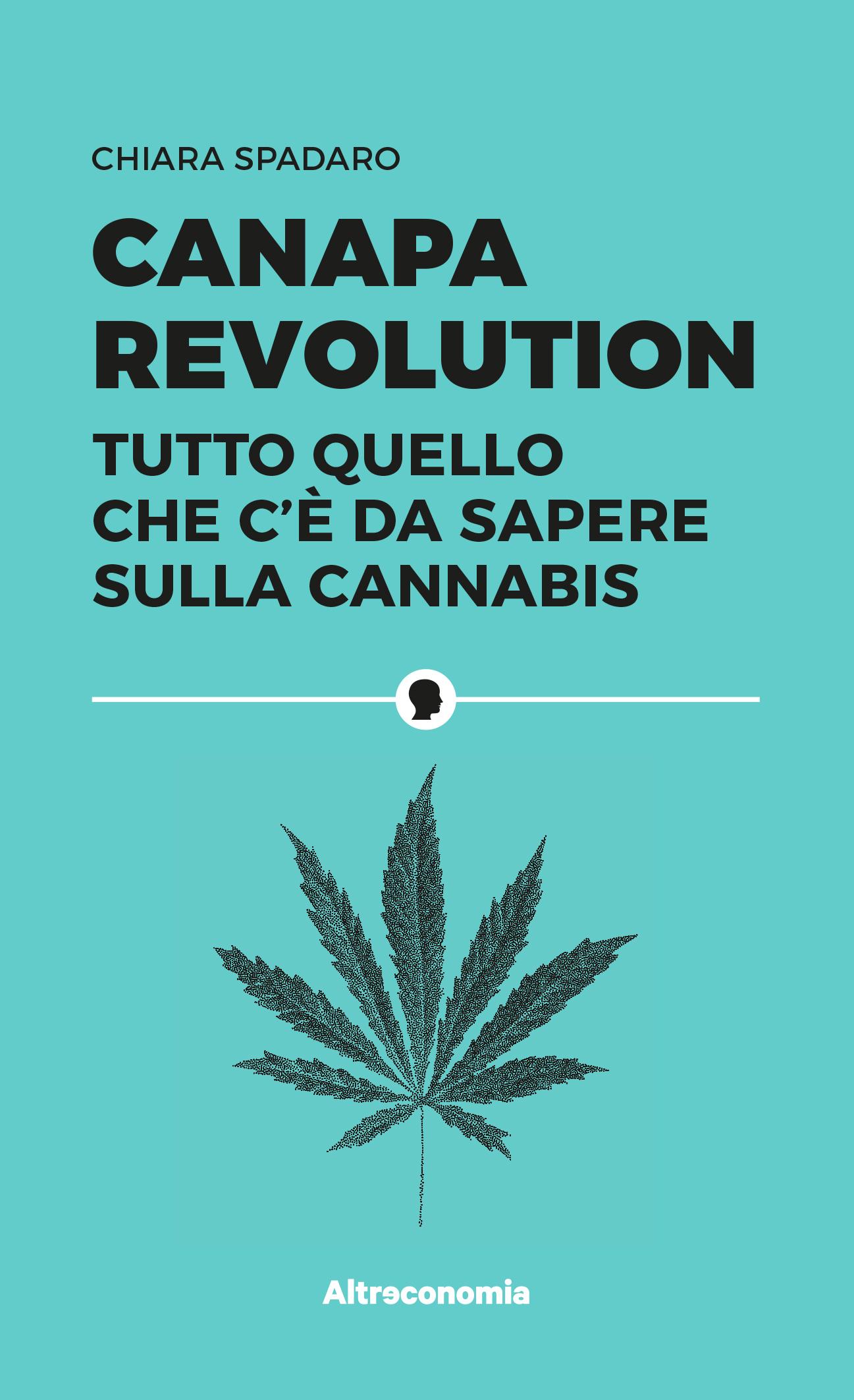 'Canapa Revolution': un libro su virtù e segreti della cannabis