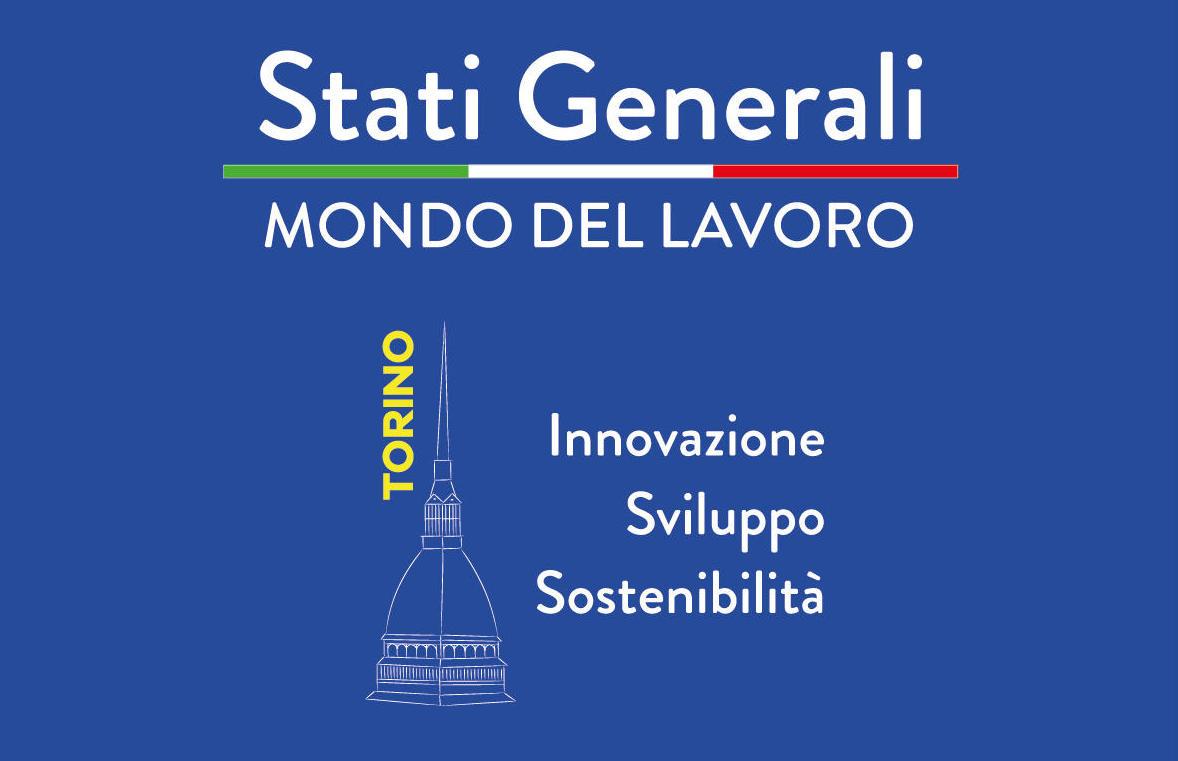 A fine settembre a Torino gli Stati Generali Mondo del Lavoro