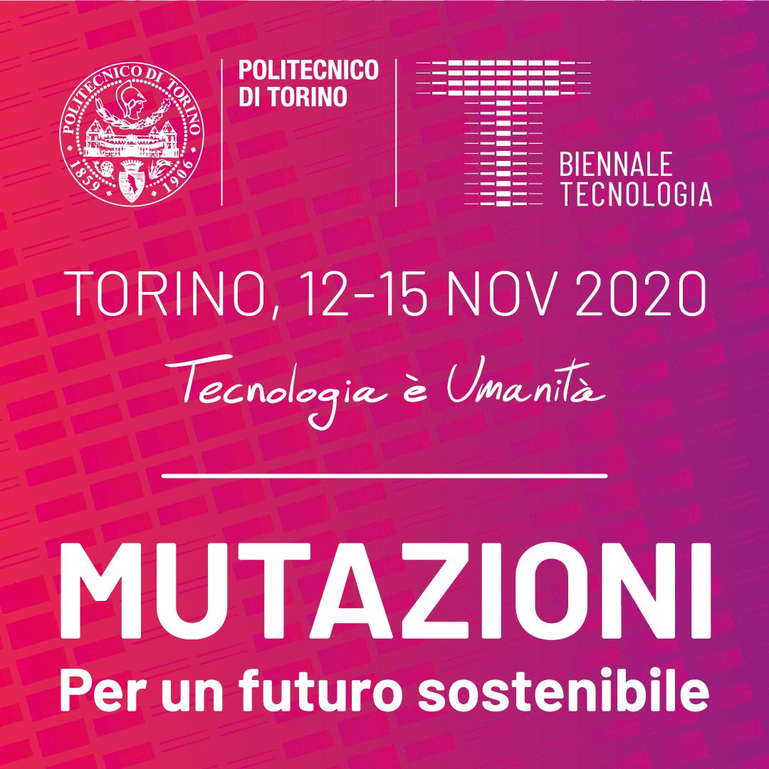 Biennale Tecnologia 2020 a Torino. Mutazioni per un futuro sostenibile