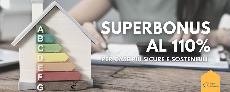 Superbonus - econobonus al 110%, efficienza energetica, case più sicure, rinnovabili e agevolazioni economiche per i cittadini