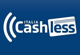 Italia Cashless: il piano del Governo per incentivare l'uso di carte di credito, debito e app di pagamento